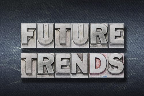 6 Future Trends Everyone Has To Be Ready For Today