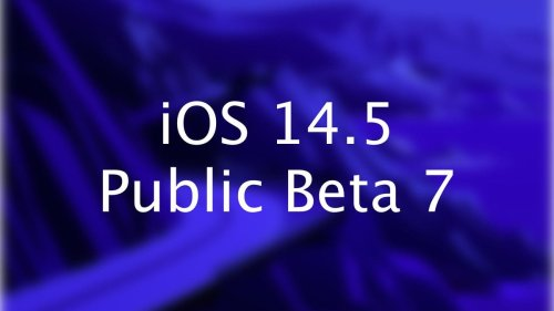 iOS 14.5 Starts Losing Features As Apple Rolls Out Public Beta 7