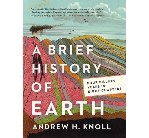 Book Review: A Brief History Of Earth, By Andrew H. Knoll