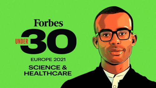 Forbes 30 Under 30 Europe 2021: Science & Healthcare