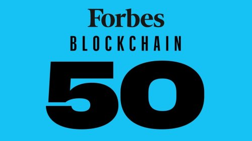 Forbes Releases 3rd Annual Blockchain 50 List Of Companies Paving The Way Using Blockchain Technology