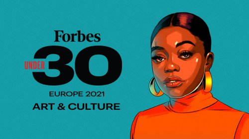 Forbes 30 Under 30 Europe 2021: Art & Culture