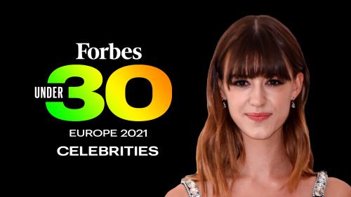 Forbes 30 Under 30 Europe 2021: Celebrities