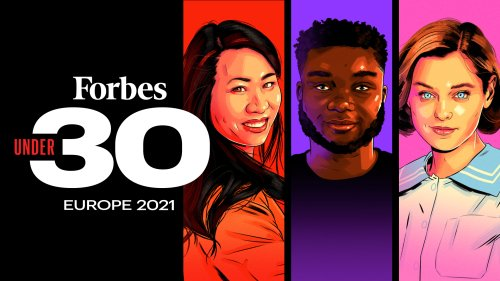 Forbes 30 Under 30 Europe 2021