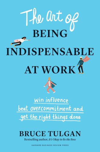 How Indispensable Are You At Work – And Where Will That Take You?