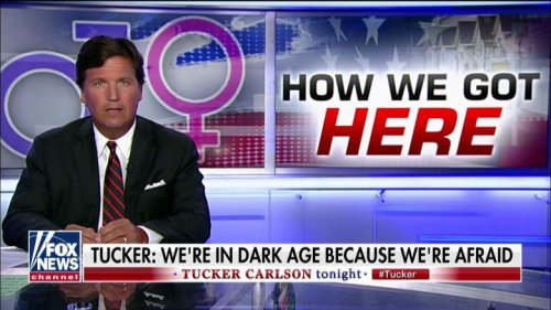 Tucker on Backlash Against Facts About American Dream: 'A Mob of Angry Children Is In Charge of the Country'