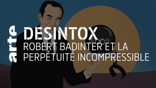 Désintox. Non, Robert Badinter n'a jamais promis une perpétuité incompressible pour remplacer la peine de mort