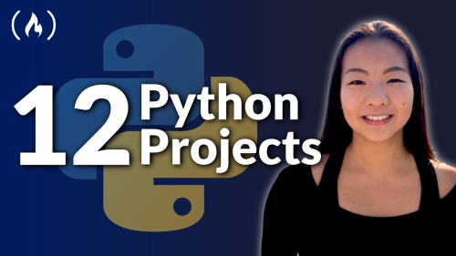 Learn Python by Building 12 Projects in This 3-Hour Course