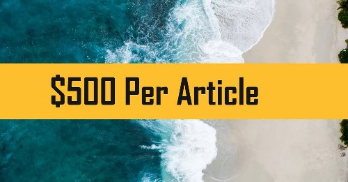 32 Publishers that Pay $500 Per Article