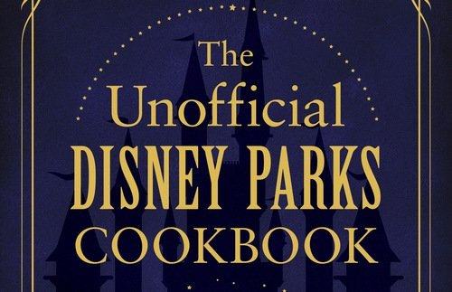 Make the Great Treats from Disney's U.S. Parks: New Cookbook Excerpt! | Frommer's