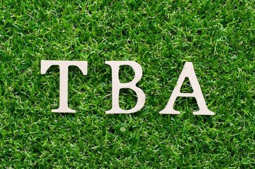TBA, TBC und TBD: Was bedeutet das?