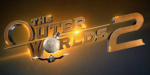 The Outer Worlds 2 is Basically Pulling a Mass Effect: Andromeda, But That Might Be for the Best