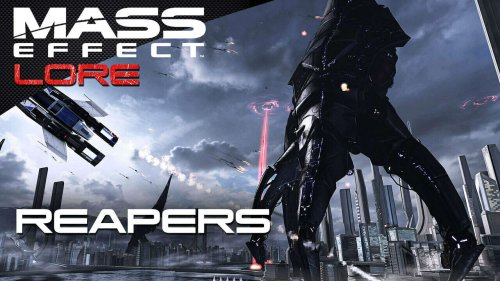 Mass Effect Lore: Reapers (feat. Indoctrination)