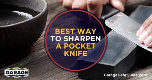 Best Way to Sharpen a Pocket Knife