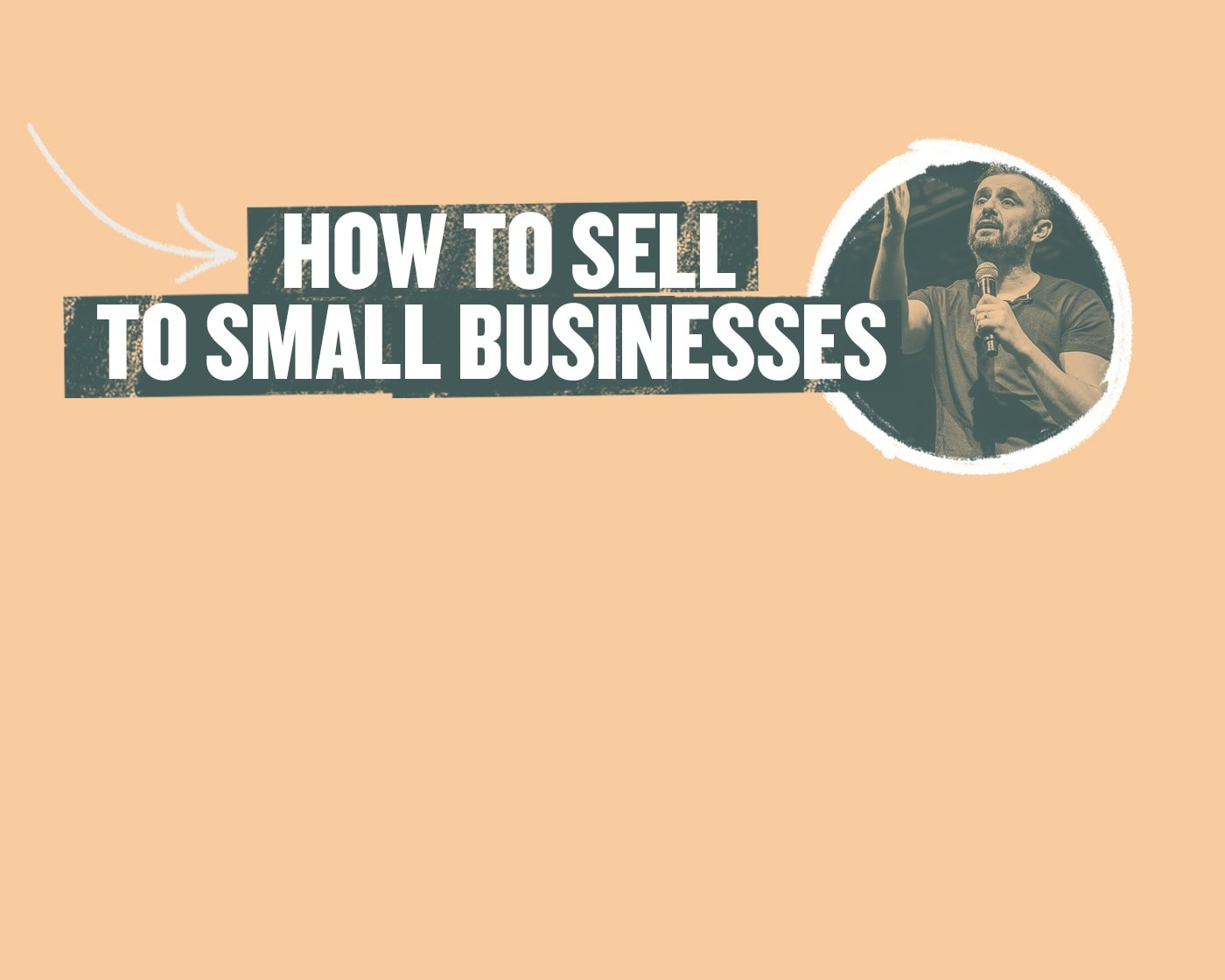 How to Sell to Small Businesses