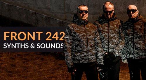 Die prägenden Synthesizer von Front 242