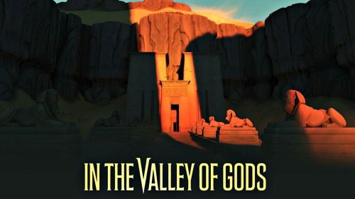 In the Valley of Gods, le nouveau jeu des créateurs de Firewatch
