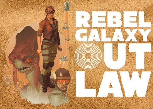 Rebel Galaxy Outlaw launches on PS4, Xbox One and Switch - Geeky Gadgets
