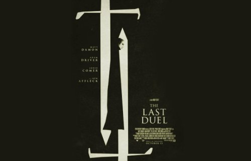 The Last Duel film directed by Ridley Scott premiers October 15th