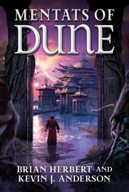 Book Review: Mentants of Dune