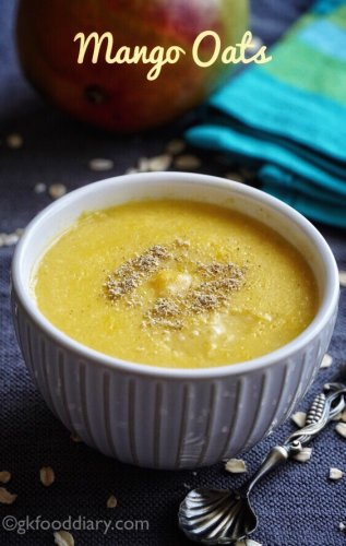 Mango Oats Porridge Recipe for Babies, Toddlers and Kids | Mango Oatmeal