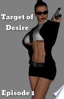 Target of Desire: Episode 1