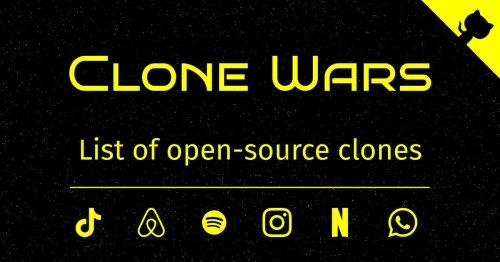 Clone Wars - Open source clones of popular sites