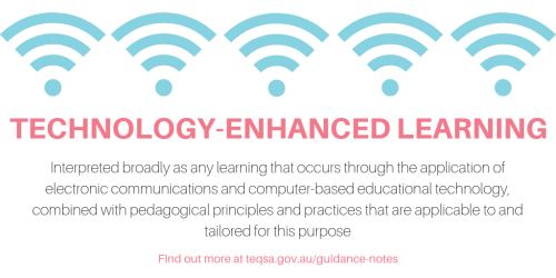Guidance Note: Technology-Enhanced Learning   Tertiary Education Quality and Standards Agency