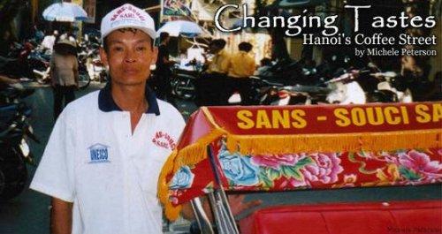 Changing Tastes: Hanoi's Coffee Street, Travel in Vietnam