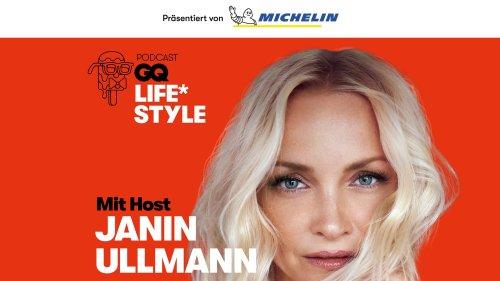 Life*Style: Der GQ Podcast mit Janin Ullmann