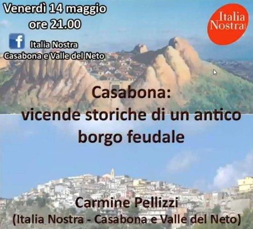 Casabona. Vicende storiche di un antico borgo feudale calabrese, a cura di Carmine Pellizzi e Giuseppe Tallarico