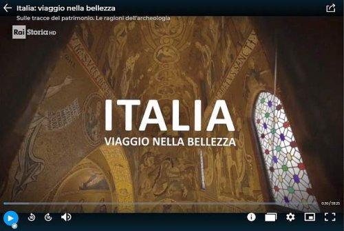 Italia: viaggio nella bellezza. Sulle tracce del patrimonio. Le ragioni dell'archeologia