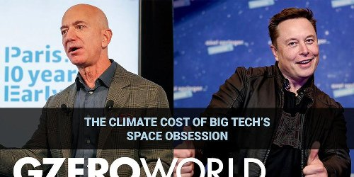 The climate cost of Big Tech's space obsession