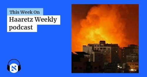 Why Israel Can't Win and Hamas Can't Lose: LISTEN to Amos Harel and Muhammad Shehada