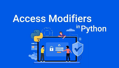 Python Access Modifiers: Public, Private, and Protected Variables | Hacker Noon