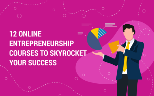 The 12 Best Online Entrepreneurship Courses Out There