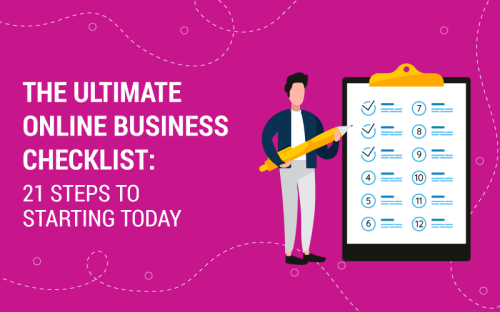 The Ultimate Online Business Checklist to Start Today