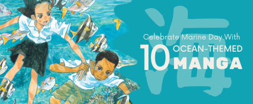 Celebrate Marine Day with 10 Ocean-Themed Manga ⋆ Hakutaku