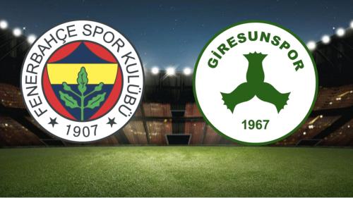 Fenerbahçe-Giresunspor Canlı Anlatım