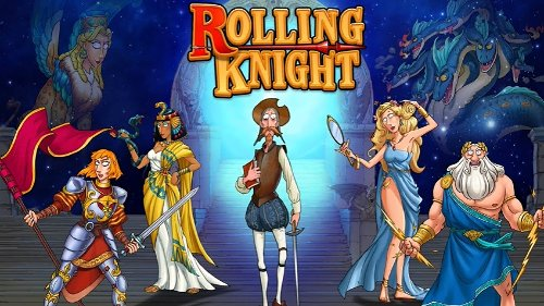 RollingKnight Is Now Available On Android | Happy Gamer