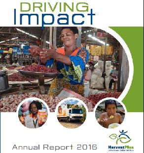 Driving Impact: HarvestPlus 2016 Annual Report