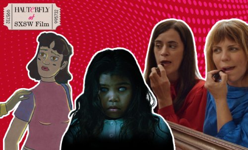 6 Short Films From The SXSW Film Festival That Told Women's Stories Uniquely
