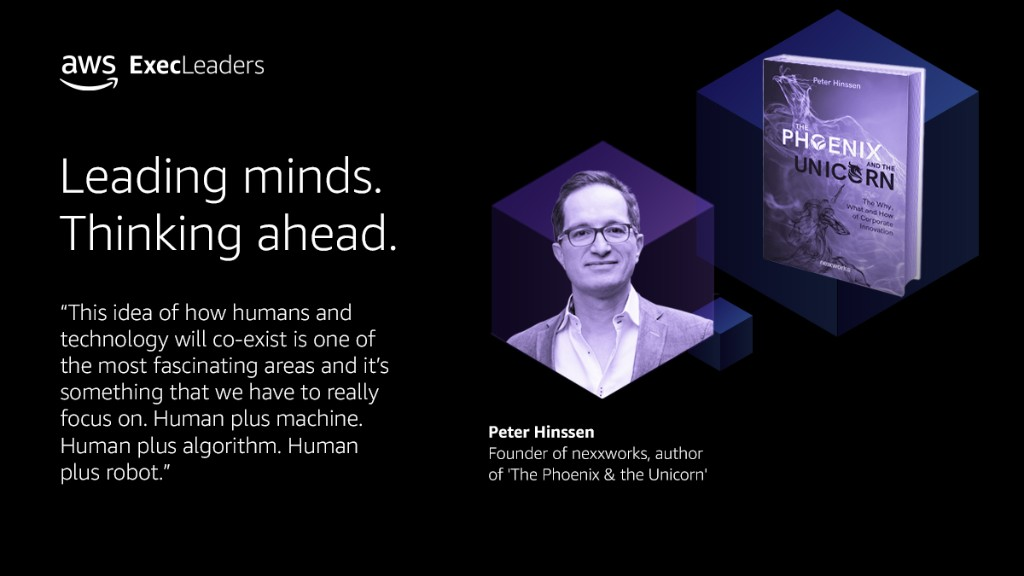 """Leading Author Peter Hinssen Joins AWS Executive Leaders to Share Why the """"Never Normal"""" Is the New Status Quo - SPONSOR CONTENT FROM AWS"""