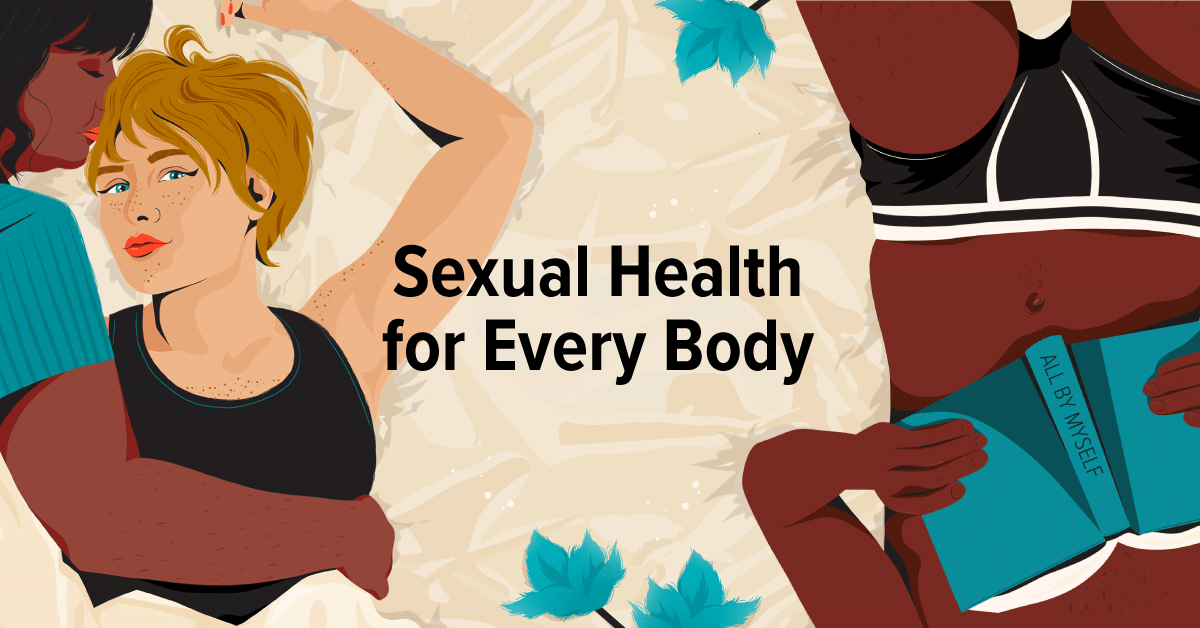 Sexual Health for Every Body