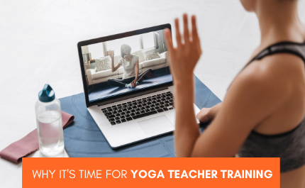 10 Reasons It's Time for Yoga Teacher Training