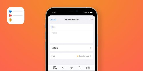 How to Master the Reminders App on Your iPhone