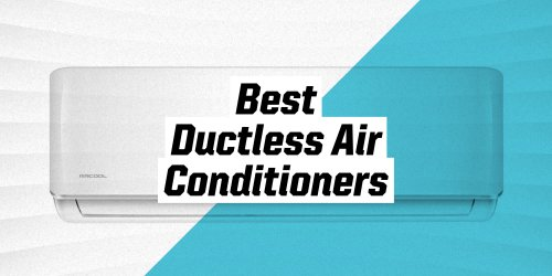 The Best Ductless Air Conditioners to Keep Your Home Cool