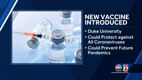 North Carolina researchers develop vaccine that could protect against all forms of coronavirus