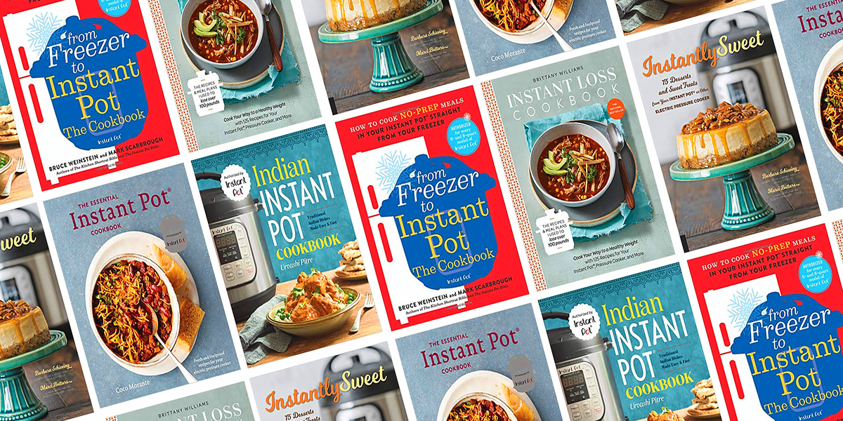 Spice up Your Instant Pot Routine With 15 Cookbooks We're Loving Right Now