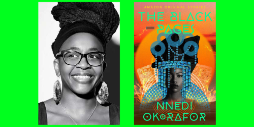 Nnedi Okorafor's Latest Story Is an Africanfuturist Love Letter to Books